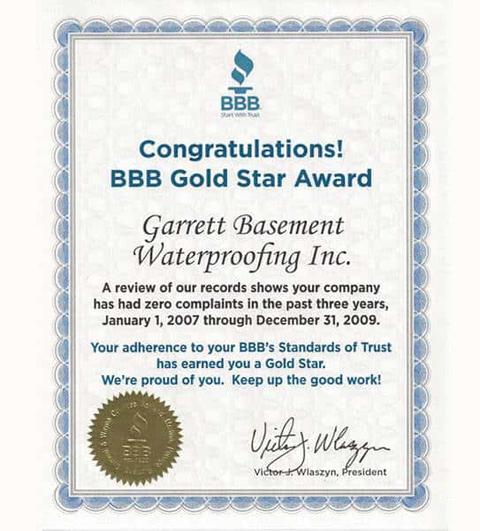 Gold Star Award from the Better Business Bureau, awarded to Garrett Basement Waterproofing, Inc for zero consumer complaints 2007-2009